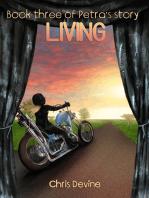 Living - Book Three of Petra's Story