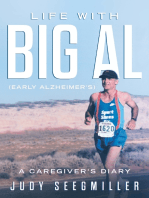 Life With Big Al (Early Alzheimer's) a Caregivers Diary