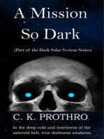 A Mission So Dark