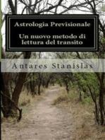 Astrologia previsionale. Un nuovo metodi di lettura del transito