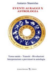 Eventi ai Raggi X - Astrologia