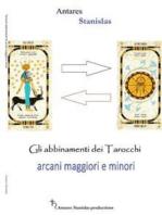 Gli abbinamenti dei Tarocchi fra Arcani Maggiori e Minori