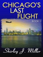 Chicago's Last Flight