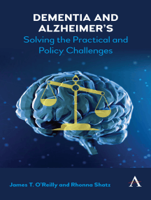 Dementia and Alzheimer's: Solving the Practical and Policy Challenges