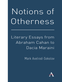 Notions of Otherness: Literary Essays from Abraham Cahan to Dacia Maraini