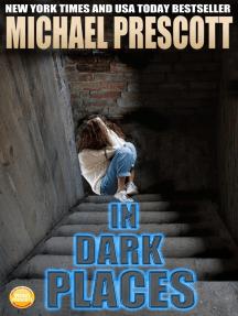 In Dark Places