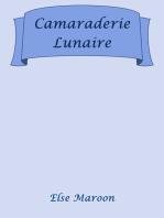 Camaraderie Lunaire