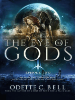 The Eye of the Gods Episode Two