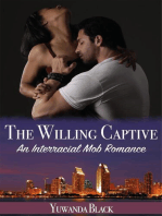 The Willing Captive