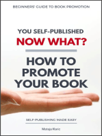 You Self-Published Now What? How to Promote Your Book