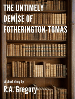 The Untimely Demise of Fotherington-Tomas