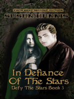 In Defiance of the Stars