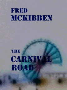 The Carnival Road: The Gardeners Episode 3