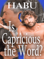 Is Capricious the Word?