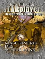 Maschinerie des Schreckens (STARplayers 8)