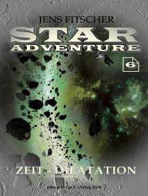 Zeit-Dilatation (STAR ADVENTURE 6)