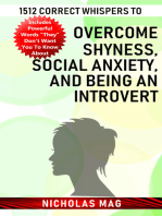 1512 Correct Whispers to Overcome Shyness, Social Anxiety, and Being an Introvert