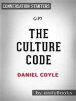 The Culture Code: The Secrets of Highly Successful Groups​​​​​​​ by Daniel Coyle | Conversation Starters