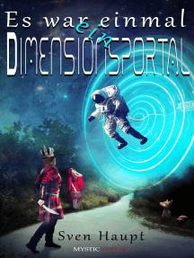 Es war einmal ein Dimensionsportal