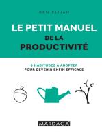 Le petit manuel de la productivité
