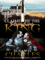 Claimed by the Vampire King Complete, Tale of the Century Bride - Complete