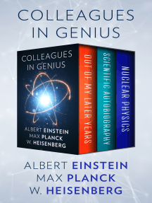 Colleagues in Genius: Out of My Later Years, Scientific Autobiography, and Nuclear Physics
