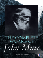The Complete Works of John Muir (Illustrated Edition)
