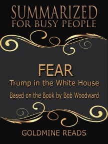 Fear - Summarized for Busy People: Trump in the White House: Based on the Book by Bob Woodward