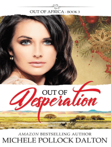 Out of Desperation: Out of Africa, #3