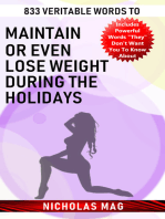 833 Veritable Words to Maintain or Even Lose Weight During the Holidays