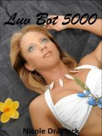 Luv Bot 5000