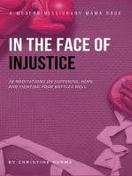 In the Face of Injustice