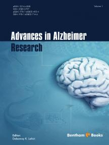 Advances in Alzheimer's Research: Volume 1