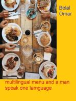 Multilingual Menu and a Man Speak One Language