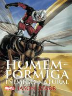 Homem-Formiga - inimigo natural