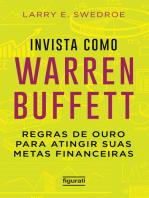 Invista como Warren Buffett: Regras de ouro para atingir suas metas financeiras