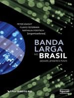 Banda Larga no Brasil - Passado, Presente e Futuro