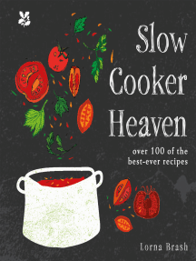 Slow Cooker Heaven: Over 100 of the Best-Ever Recipes