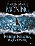 Febre Negra - Dark Fever
