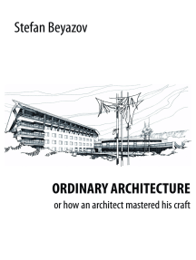 Ordinary Architecture or How an Architect Mastered His Craft