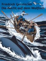 Die Nacht auf dem Walfisch