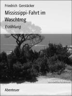 Mississippi-Fahrt im Waschtrog