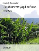 Die Rhinozerosjagd auf Java
