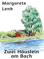 Zwei Häuslein am Bach