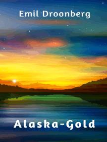 Alaska-Gold: Roman
