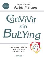 Convivir sin bullying: Compartiendo relaciones de respeto
