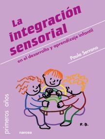 La integración sensorial: en el desarrollo y aprendizaje infantil