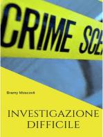 Investigazione Difficile