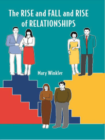 The Rise and Fall and Rise of Relationships