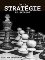 De la Stratégie en général